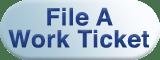 file-a-work-ticket-button-2
